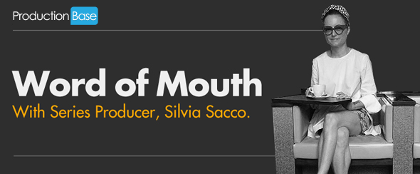 Word of Mouth with Series Producer Silvia Sacco