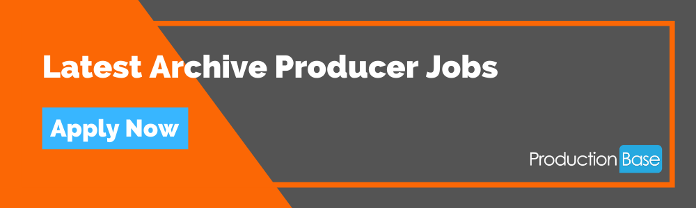 Latest Archive Producer Jobs