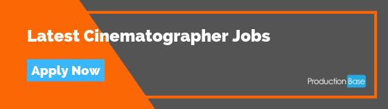 Latest Cinematographer Jobs