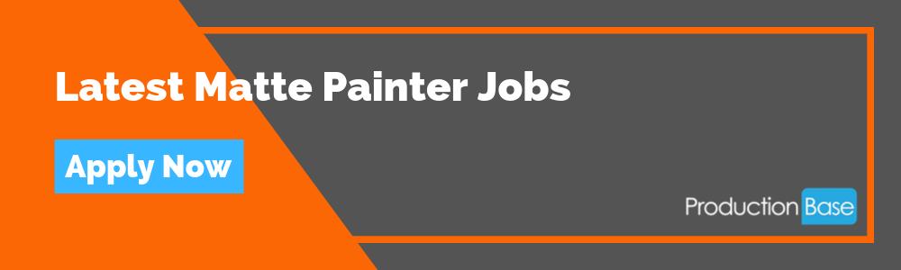 Latest Matte Painter Jobs