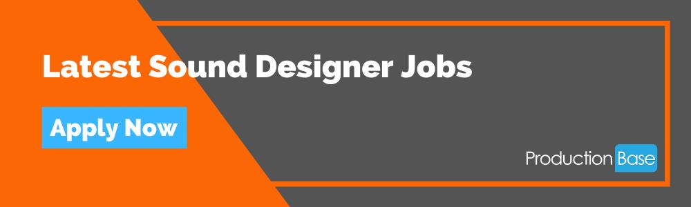 Latest Sound Designer Jobs