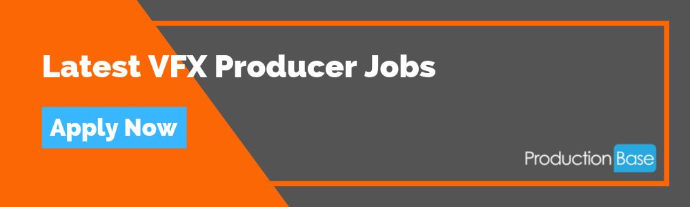 Latest VFX Producer Jobs