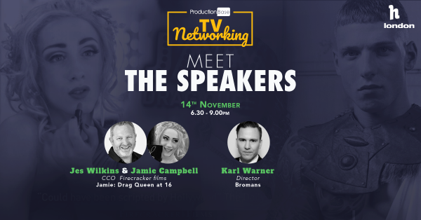 Meet The Speakers: Karl Warner, Jes Wilkins & Jamie Campbell