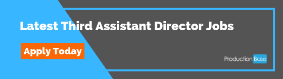 Third Assistant Director Jobs