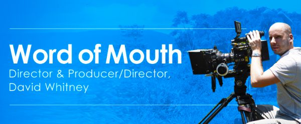 Word of Mouth with Director, David Whitney